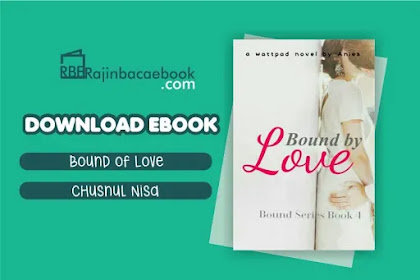 Download Novel Bound By Love by Chusnul Nisa Pdf