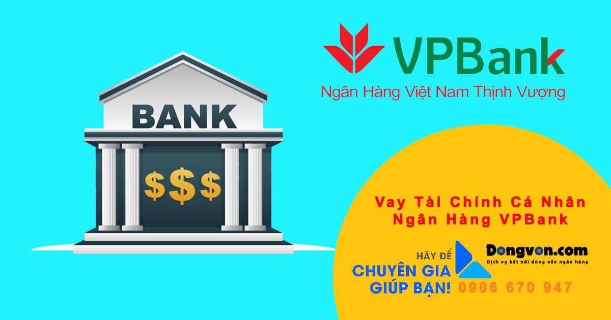 Vay vốn tiêu dùng cá nhân Ngân Hàng VPBank