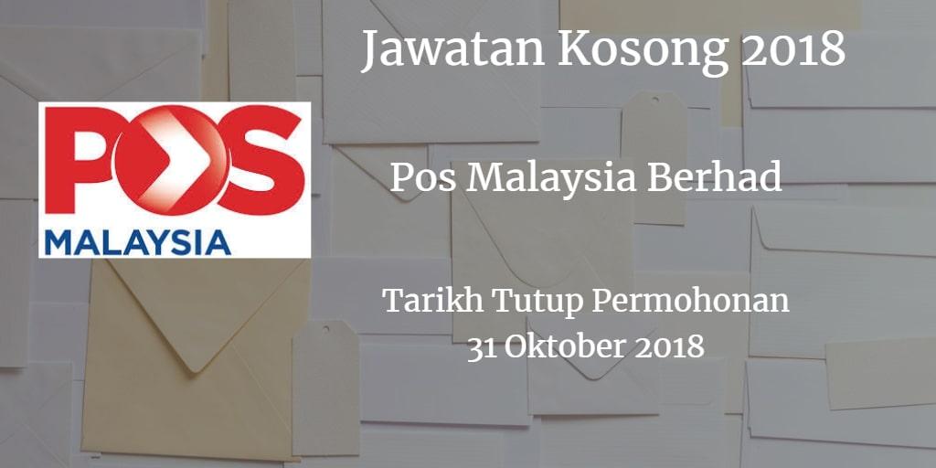 Jawatan Kosong Pos Malaysia Berhad 31 Oktober 2018