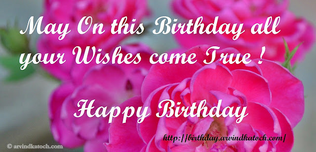 Rose, Birthday Card, Wishes, Come True,