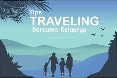 5 Tips Aman Traveling Bersama Keluarga
