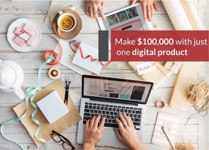 Earn $ 100,000 with Digital Products in 2019 - Affiliate Markets Can Make 100% Profit