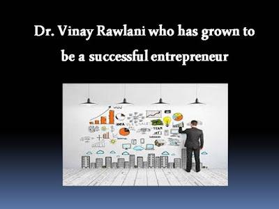 Dr. Vinay Rawlani Entrepreneur
