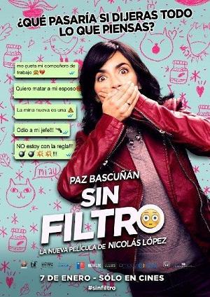 SIN FILTRO (2016) Ver Online - Español latino
