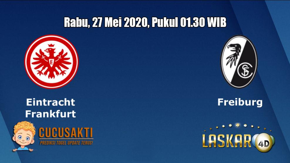 Prediksi Eintracht Frankfurt VS Freiburg 27 Mei 2020