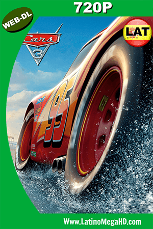 Cars 3 (2017) Latino HD Web-Dl 720p ()