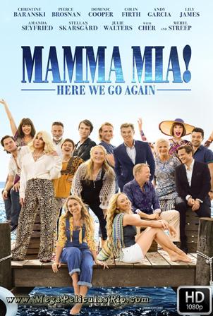 Mamma Mia! Vamos Otra Vez [1080p] [Latino-Ingles] [MEGA]