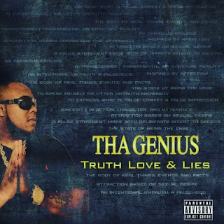 Track: Tha Genius - Truth Love & Lies