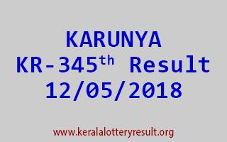 KARUNYA Lottery KR 345 Result 12-05-2018