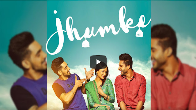Jhumke Lyrics - Jassi Gill - Sargi