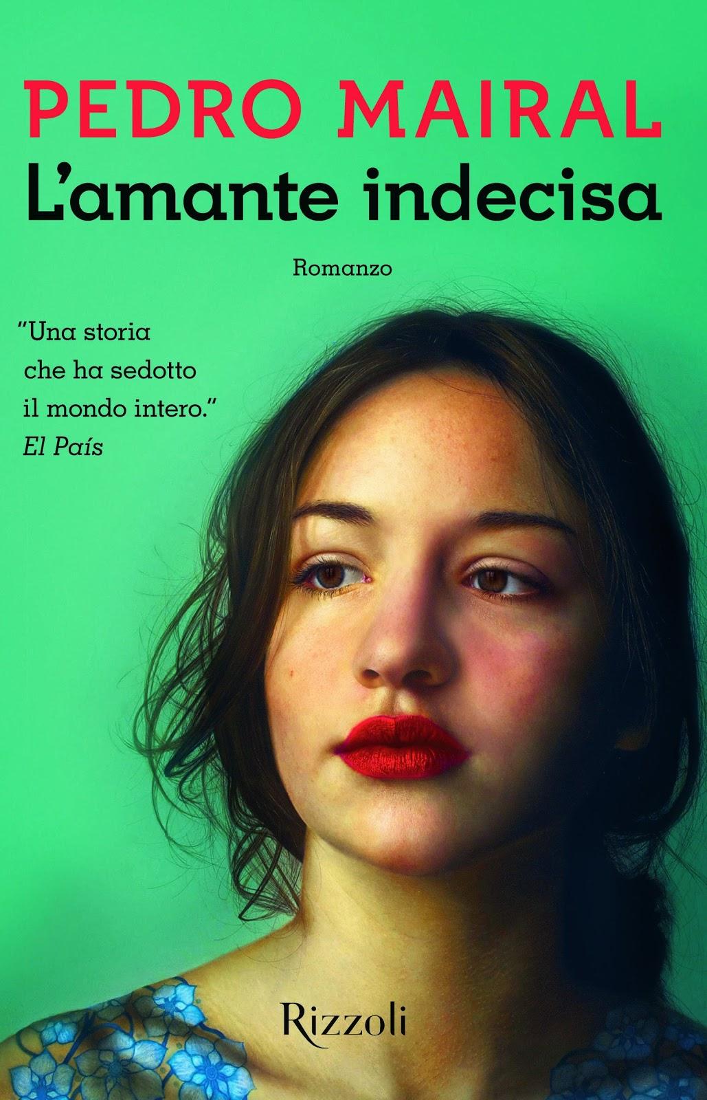 L'amante indecisa di Pedro Mairal