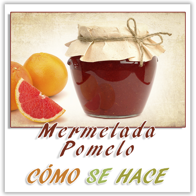 mermelada de pomelo casera