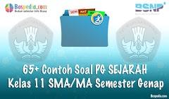 Lengkap - 65+ Contoh Soal PG SEJARAH Kelas 11 SMA/MA Semester Genap Terbaru