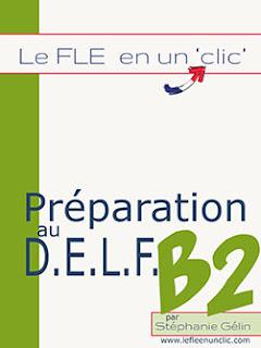 DELF B2, ebook, ebook DELF B2, FLE, le fle en un clic