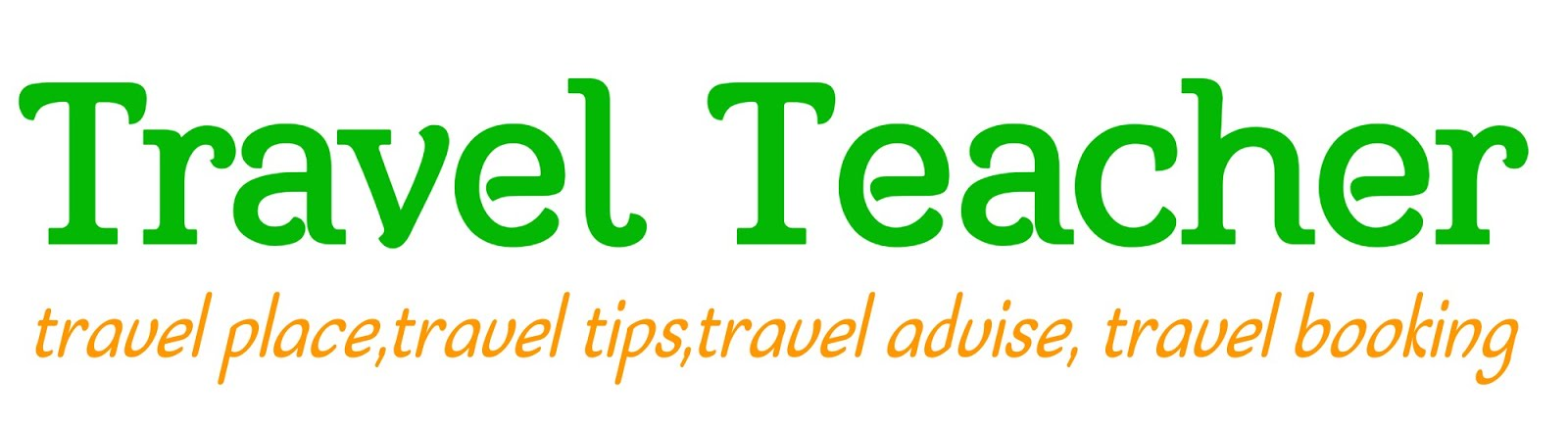 Travel Teacher-Religious tourist places and popular sightseeing.