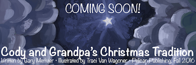Coming Soon! Cody and Grandpa's Christmas Tradition