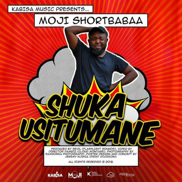 Download Mp3 | Moji Shortbabaa - Shuka Usitumane