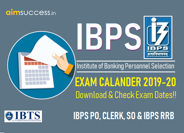 IBPS Exam Calendar 2019-20 Download Calendar & Check Exam Dates!