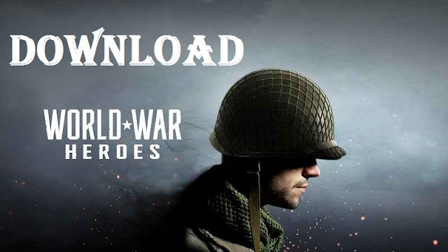 Download World War Heroes Mod Apk Data Game