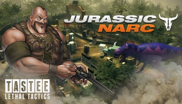 TASTEE LETHAL TACTICS JURASSIC NARC-Free Download