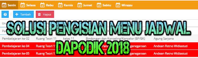 Solusi Pengisian Menu Jadwal Dapodik 2018
