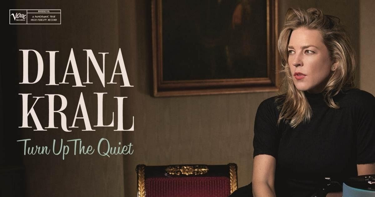 0b172c8d47c3 Republic of Jazz  Diana Krall - Turn Up The Quiet (UNIVERSAL MUSIC 2017)