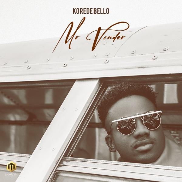 [Music] Korede Bello – Mr Vendor