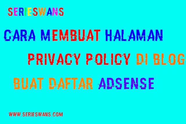 Cara Membuat Halaman Privacy Policy di Blogger