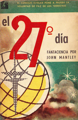 El 27 día – John Mantley