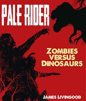 Pale Rider Zombies versus Dinosaurs