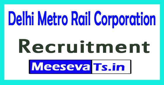 Delhi Metro Rail Corporation DMRC CRA Recruitment Notification 2017