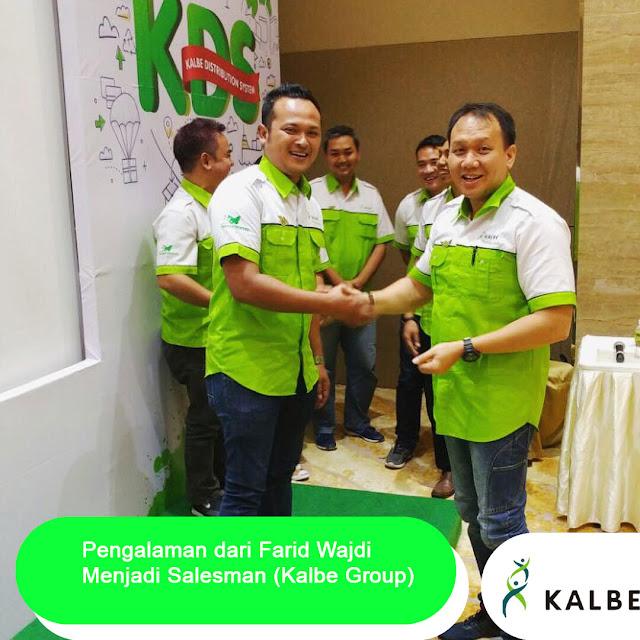 Pengalaman dari Farid Wajdi Menjadi Salesman (Kalbe Group)