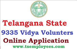 TS Vidya Volunteers Online Application 2016-17 Telangana VVS Vidya Volunteers 9335 Merit List District Wise VVS Online Application DEO Websites and Telangana Schools apply at http://ssa.tg.nic.in/ Nizamabad Medak Warangal Karimnagar Khammam Mahaboobnagar Rangareddy Adilabad Nalgonda Hyderabad Selection Candidate List Mandal Wise Vacancies Age Limit Qualification Guidelines How to apply for ts vvs posts in online Recruitment of 9335 Telangana Vidya Volunteers
