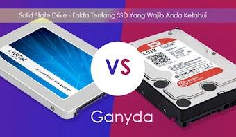 Solid State Drive - Fakta Tentang SSD Yang Wajib Anda Ketahui
