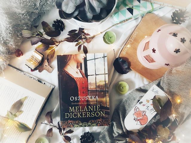 ''Oszustka'' Melanie Dickerson