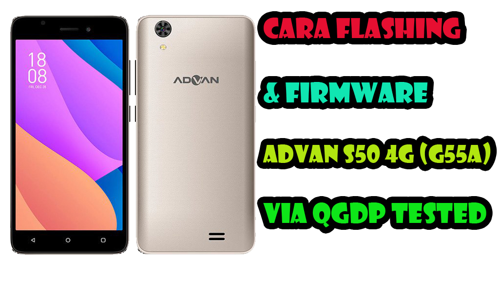 Tutorial Cara Flashing & Firmware Advan S50 4G (G55A) Via