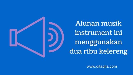Alunan musik instrument ini menggunakan dua ribu kelereng
