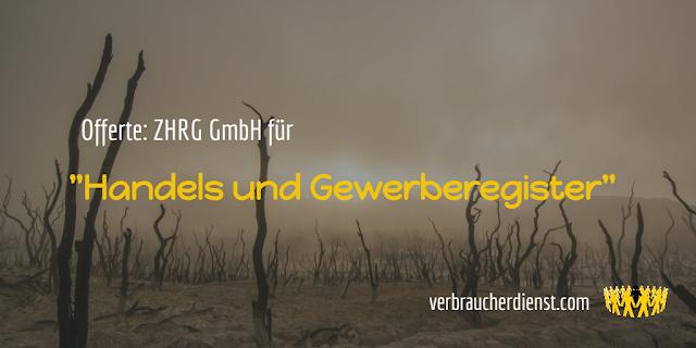 """Titel: Offerte der ZHRG GmbH für """"Handels und Gewerberegister"""""""