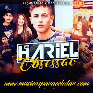 Baixar Música Obsessão - MC Hariel