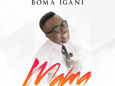 VIDEO: Boma Igani - Mama @jazzybomsy