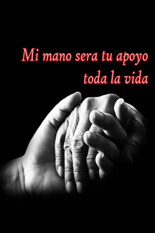 Mi mano sera tu apoyo toda la vida