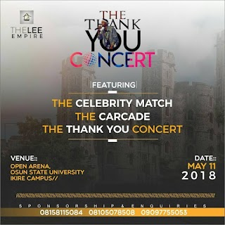 UNIOSUN ARE YOU READY? #THE THANK YOU CONCERT , CHECK OUT THE LIST OF CELEBRITIES THAT QUALIFIED FOR THE LEE CELEBRITY MATCH