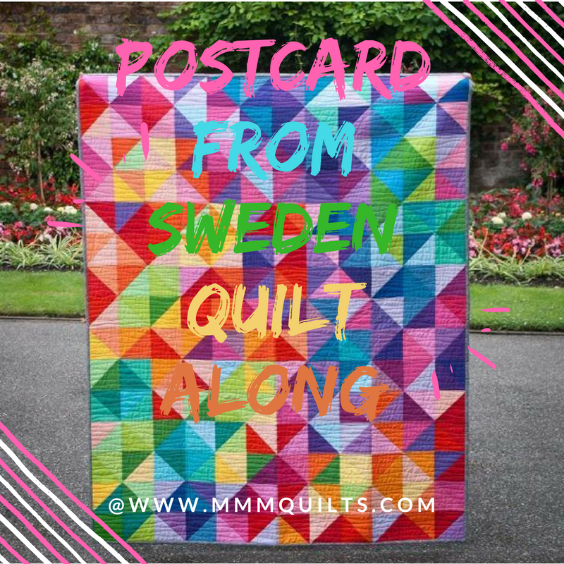 MMM Quilts Postcards From Sweden Quilt Along