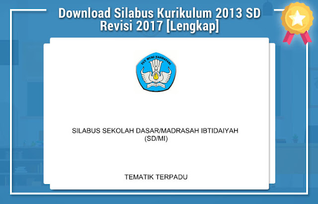 Download Silabus Kurikulum 2013 SD Revisi 2017 [Lengkap]