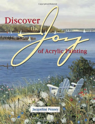 Discover the Joy of Acrylic Painting by Jacqueline Penney