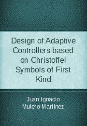 Design of Adaptive Controllers based on Christoffel Symbols of First Kind