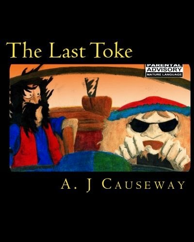 Adventure Ficton, Humor, Roman a Clef, a.j. causeway, the last toke
