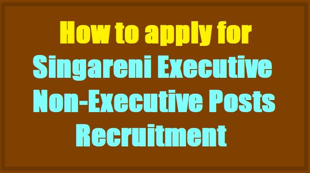 How to apply for Singareni Collieries Company Executive,Non-Executive Posts 2017