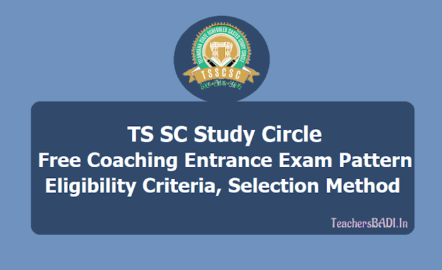 TS SC Study Circle Free Coaching Entrance Exam pattern, Eligibility Criteria, Selection Method