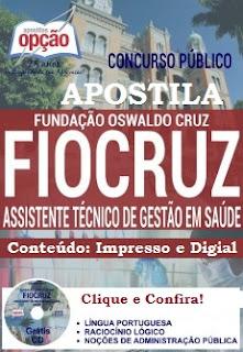 Apostila FIOCRUZ - Fundação Oswaldo Cruz - 2016 Assistente Técnico de Gestão em Saúde